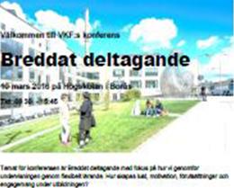 VKF konferens: Breddat deltagande, Högskolan Borås, 2016